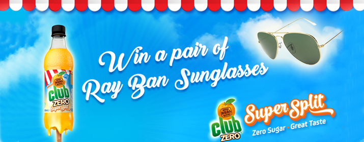 Win a Pair of Ray-Bans with Club Zero Super Split!