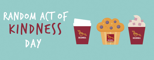 Random Acts of Kindness Day 2018 with Insomnia