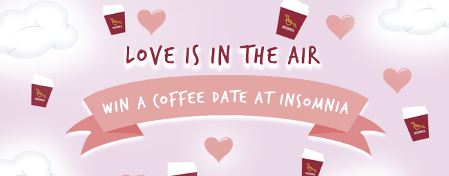 Love is in the Air at Insomnia - Valentines Day Competition