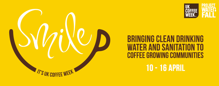 UK COFFEE WEEK – Supporting Project Waterfall